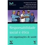 Responsabilidade Social e Etica em Organizacoes de Saude - Fgv