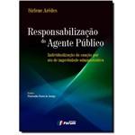 Responsabilização do Agente Público: Individualização da Sanção por Ato de Improbidade Administrativ