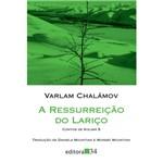 Ressurreicao do Larico, a - Editora 34