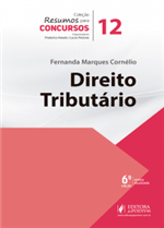 Resumo para Concursos - V.12 - Direito Tributário (2018)