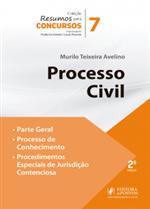 Resumo para Concursos - V.7 - Processo Civil - Parte Geral, Processo de Conhecimento e Procedimentos Especiais de Jurisdição Contenciosa (2018)