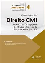 Resumos para Concursos - V.4 - Direito Civil - Obrigações, Contratos e Noções de Responsabilidade Civil (2019)
