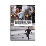 Retratos de uma Guerra: História do Conflito Entre Israelenses e Palestinos