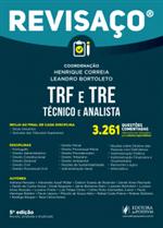 Revisaço - Analista do TRF e TRE - 3.261 Questoes Comentadas (2018)