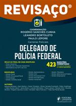Revisaço - Delegado da Polícia Federal - 423 Questões Comentadas (2018)