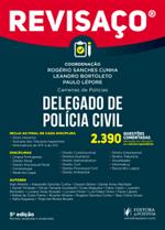 Revisaço - Delegado de Polícia Civil - 2.390 Questões Comentadas (2018)