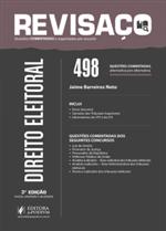 Revisaço Direito Eleitoral - 498 Questões Comentadas Alternativa por Alternativa (2017)