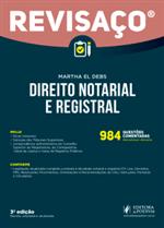 Revisaço Direito Notarial e Registral - 984 Questões Comentadas Alternativa por Alternativa (2018)