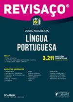 Revisaço Língua Portuguesa - 3.211 Questões Comentadas e Organizadas por Assunto (2019)