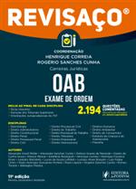 Revisaço - OAB - 2.194 Questões Comentadas dos Exames Realizados Pela FGV (2019)