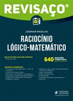 Revisaço - Raciocínio Lógico-Matemático - 640 Questões Comentadas (2019)