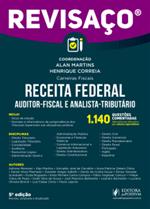 Revisaço - Receita Federal (Auditor e Analista) - 1.140 Questões Comentadas (2018)