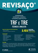 Revisaço - Técnico e Analista do TRF e TRE - 3103 Questões Comentadas (2019)