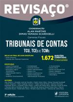 Revisaço Tribunal de Contas - TCU, TCEs e TCMs - 1.672 Questões Comentadas (2019)