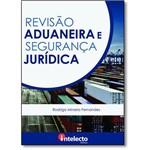 Revisão Aduaneira e Segurança Jurídica