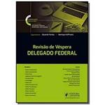 Revisao de Vespera - Delegado Federal