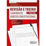 Revisao e Treino - Caderno de Direito Constitucional - Rt