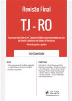 Revisão Final - TJ RO - Magistratura Estadual (2019)