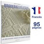 Revista Broderie Creative Nº 80 - La Broderie Sarde a Point Noués (O Bordado da Sardenha)