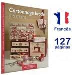 Revista Cartonnage Brodé à 6 Mains (Cartonagem Bordada a 6 Mãos)