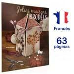 Revista Jolies Maisons Brodés (Linda Casa Bordada)