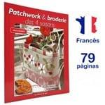 Revista Parchwork & Broderie Des 4 Saisons (Patchwork e Bordade Nas 4 Estações)
