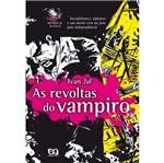 Revoltas do Vampiro, as