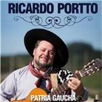 Ricardo Portto Pátria Gaúcha - Cd Música Regional