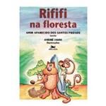 Rififi na Floresta - Contos para Adultos e Crianças