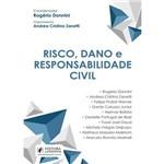 Risco, Dano e Responsabilidade Civil