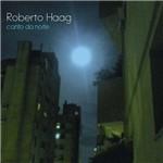 Roberto Haag - Canto da Noite