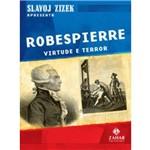 Robespierre - Virtude e Terror - Livro