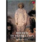 Rococo To Revolution: Major Trends In Eighteenth-Century Painting