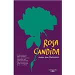 Rosa Candida - 1ª Ed.