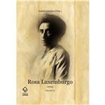 Rosa Luxemburgo: Cartas - Vol. 3