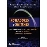 Roteadores e Switches: Guia para Certificação CCNA e CCENT