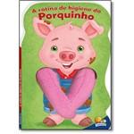 Rotina de Higiene do Porquinho - Coleção Animais Dedoche Ii