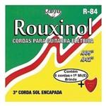 Rouxinol - Cordas para Guitarra R84
