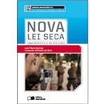 Saberes Monograficos - Nova Lei Seca - Saraiva