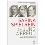 Sabrina Spielrein: de Jung a Freud