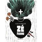 Saga do Iconoclasta Zé Ferino, a