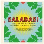 Saladas! - Mais de 100 Receitas Saudáveis e Deliciosas