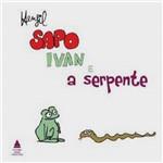 Sapo Ivan e a Serpente