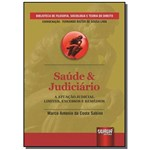 Saude e Judiciario a Atuacao Judicial - Limites, e