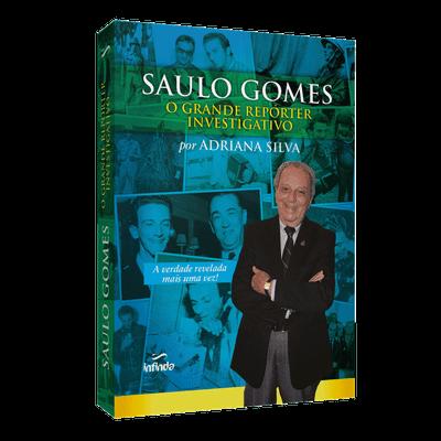 Saulo Gomes: o Grande Repórter Investigativo