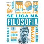 Se Liga na Filosofia - Globo