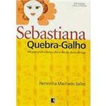 Sebastiana Quebra-Galho: um Guia Prático para o Dia-a-dia das Donas de Casa
