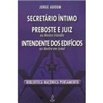 Secretario Intimo - Preboste e Juiz
