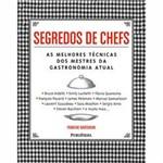 Segredos de Chefs: as Melhores Técnicas dos Mestres da Gastronomia Atual