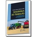 Seguranca do Trabalho na Agropecuaria e na Agroind